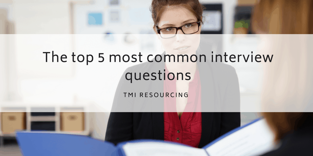 interview questions - manchester recruitment agency TMI Resourcing