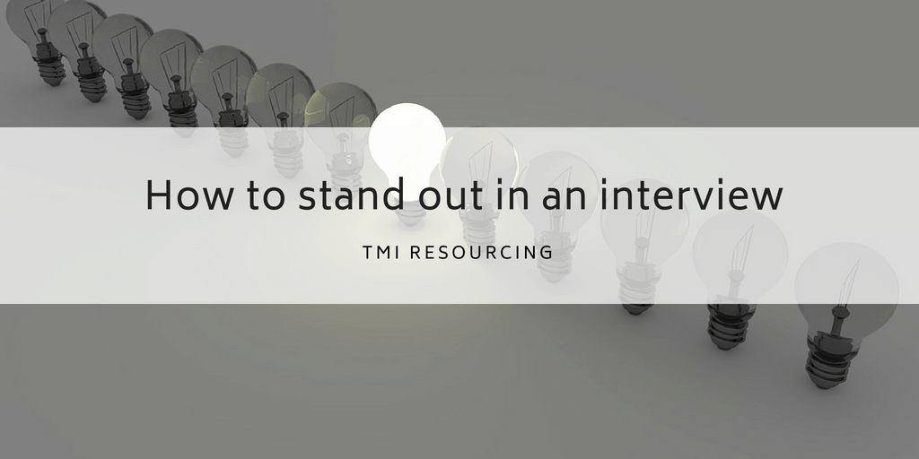 stand out in an interview