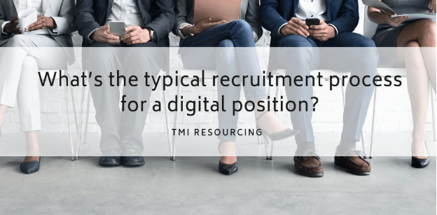 typical recruitment process for a digital position